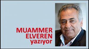 ELVEREN MUAMMER YAZIYOR